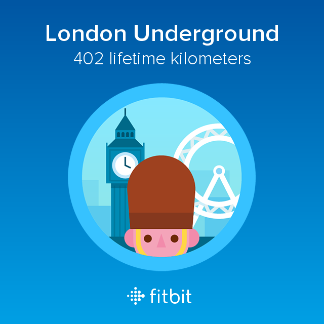 Fitbit: London Underground milestone - 402 kilometres