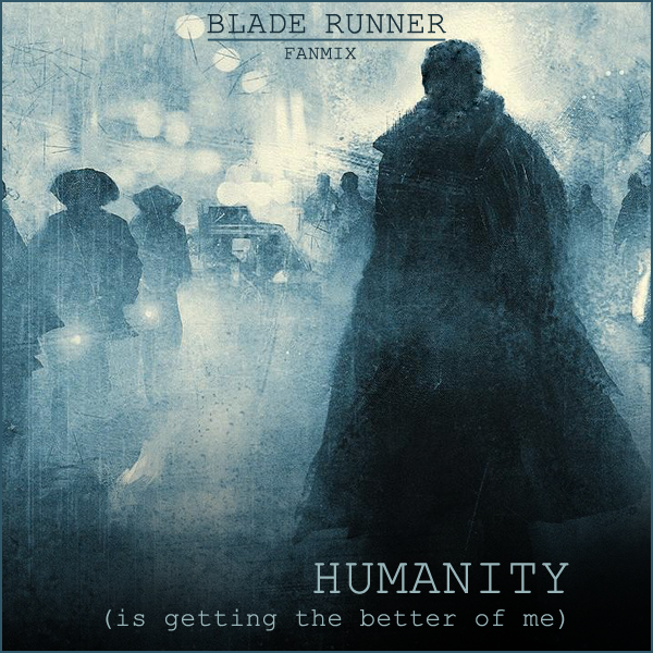 Fanmix - Humanity cover