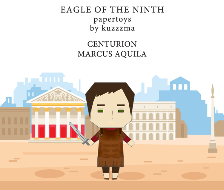 The Eagle of the Ninth paper toys - Marcus as centurion